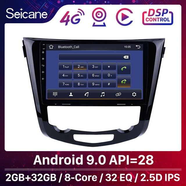 Seicane android 9.1 quad core 10.1 Polegada rádio do carro gps navi multimídia player para 2013 2014 2015 2016 nissan qashqai x trail