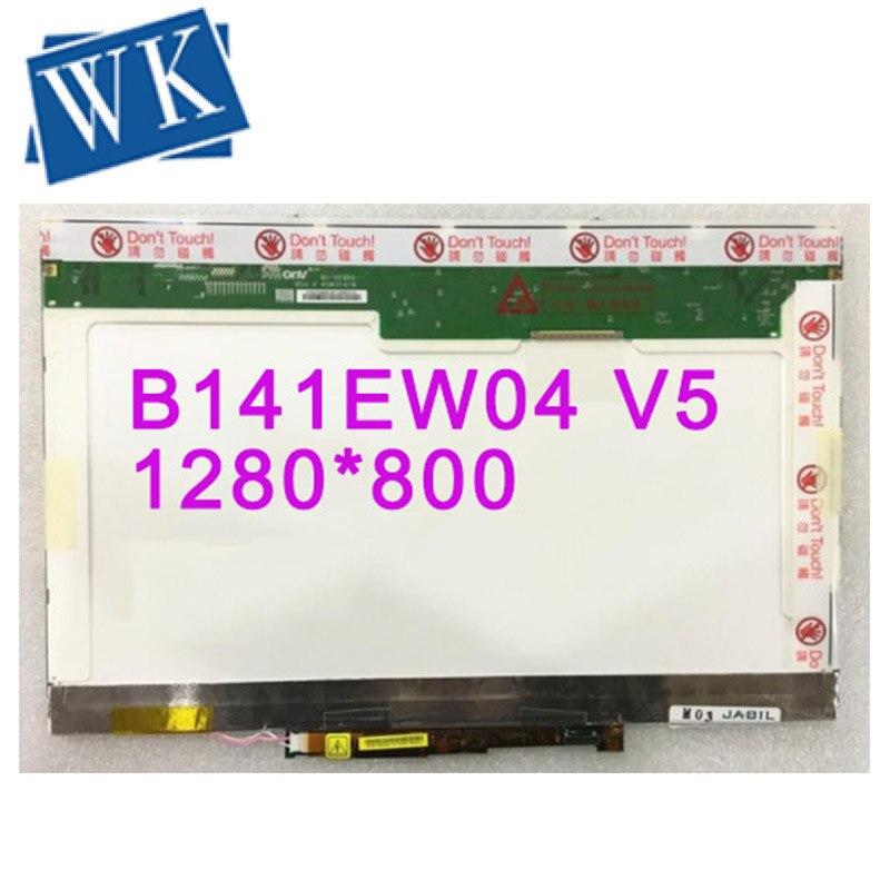 Free Shipping B141EW04 V.5 V5 B141EW04 V.0 LP141WX1-TLA1 LP141WX1-TLB1 N141I3-L02 Laptop Lcd Screen 1280*800 LVDS 30pins