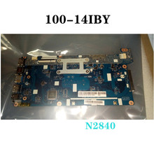 For Lenovo Ideapad 100-14IBY Laptop mainboard N2840 LA-C771P 5B20J30734 Fully tested