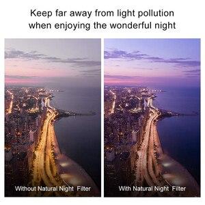 Image 5 - Szkło optyczne 46/49/52/58/62/67/72/77/82mm filtr Clear Night wielowarstwowa powłoka Nano redukcja zanieczyszczeń na nocne niebo/gwiazda