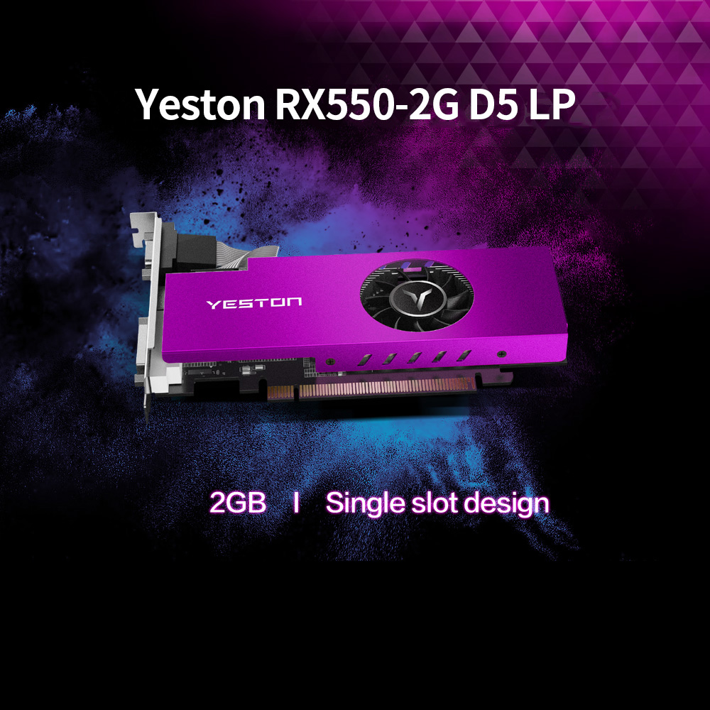 Yeston RX550-2G D5 LP Graphic Card Gaming Graphic Card 1183/6000MHz 2G/64bit/GDDR5 Discrete Graphics Card 6