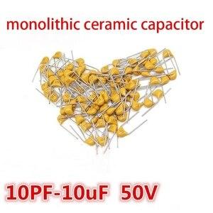100 шт. 50В монолитный керамический конденсатор 10PF ~ 10мкФ 22PF 47NF 220NF 1NF 4,7 мкФ 1 мкФ 100NF 330NF 0,1 мкФ 10 мкФ 102 104 105 106 103 331