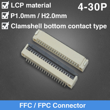 цена на 1.0mm Pitch Under Clamshell Bottom Contact Type FPC FFC Flat Cable Connector 4P 5P 6P 8P 10P 12P 16P 17P 20P 22P 24P 25P 26P 30P