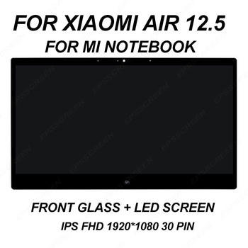 "NEW 12.5"" for XIAOMI AIR 12 MI NOTEBOOK REPAIR laptop screen LED LCD panel display MATRIX MONITOR FHD IPS EDP 30 PIN Glass"