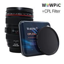 Filtro polarisativo wowpic cpl filtro 49 52mm 55 58mm 62 67 72 77mm 82mm foto do filtro da lente para câmera dslr penter canon nikon sony