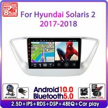 Reproductor Multimedia con Android 10 y navegación GPS para Hyundai, Radio de coche estéreo 2Din con WIFI, RDS, para Hyundai Solaris 2 Verna 2017 2018