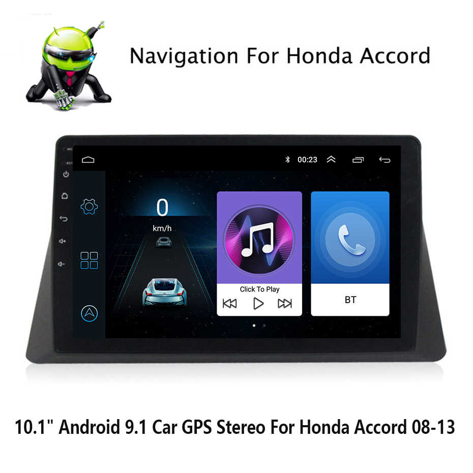 "Android 9.1 10.1 ""Auto Radio Video Hd MP5 Speler Bt Fm Gps Wifi Multimedia Player Gps Navigatie Voor Honda accord 2008-2013"
