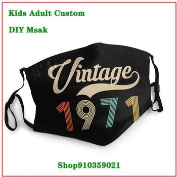 Best Deal Vintage 1971 Retro Born In 1971 49th Birthday mascarillas de tela lavables con filtro masque tissus lavable