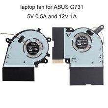 Ventilateur de refroidissement de processeur d'ordinateur portable, pour Asus ROG Strix G17 G731G G731GV G731GW G731, refroidisseur de carte graphique, DC 12V 5V