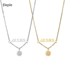 Eleple Stainless Steel JESUS Letter Necklaces for Female Religious Classic Jesus Virgin Mary Necklace Holiday Jewelry S-N7-01