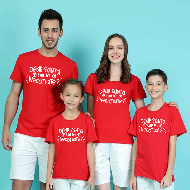 1pcs Christmas Mom Dad Son Daughter Match Set Dear Santa Can We Negociate Print Funny Family Matching T Shirt Cloth Outfits