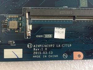 Image 2 - Nowy dla Lenovo 100 14IBY płyta główna AIVP1/AIVP2 LA C771P z procesorem N2940 (dla procesora intel) Laptop płyta główna testowane 100% pracy