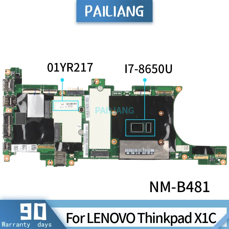 PAILIANG Laptop motherboard For LENOVO Thinkpad X1C Mainboard NM-B481 01YR217 SR3L8 <font><b>I7</b></font>-<font><b>8650U</b></font> With 16G RAM tesed DDR4 image