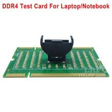DDR4 جديد محمول دفتر فتحة الذاكرة DDR4 اختبار بطاقة SO UDIMM خارج LED تستر اللوحة إصلاح تستر DDR4