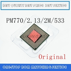 Процессор ноутбука Pentium M 770 cpu 2M cache/2,13 GHz/533/двухъядерный разъем 479 ноутбук процессор PM770 поддержка 915 1 4.