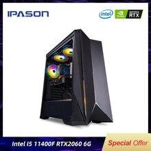 Ipason desktop intel i5 11th gen 11400f 6 núcleos 12 threads rtx2060 6g 8g * 2 ram 500g ssd gaming pc high-end montagem computador