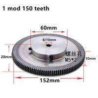 1pc Spur Gear pinion 150T 1 mod gear rack 150 teeth bore 10mm spur gear precision 45 steel cnc rack and pinion