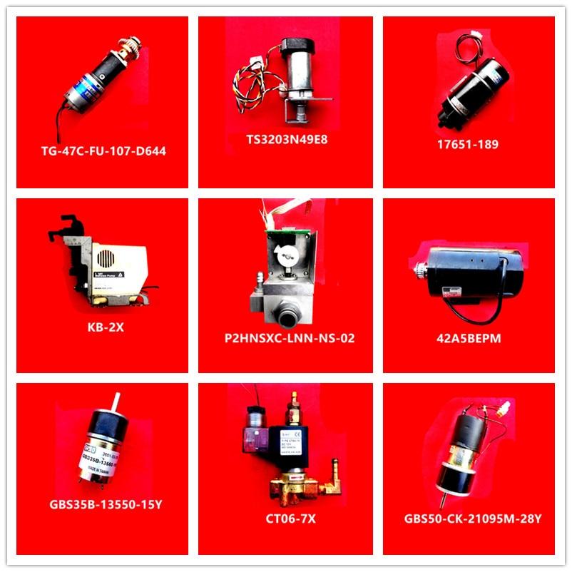 TG-47C-FU-107-D644| TS3203N49E8| 17651-189| KB-2X|P2HNSXC-LNN-NS-02|42A5BEPM|GBS35B-13550-15Y|CT06-7X|GBS50-CK-21095M-28Y Used