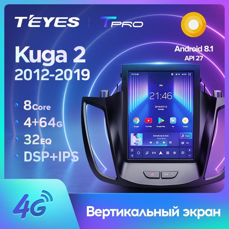 TEYES TPRO Штатная магнитола For Форд Куга Эскейп For Ford Kuga 2 Escape 3 2012 - 2019 For Tesla style screen For Тесла Стиль Экран Android DSP 2DIN автомагнитола 2 DIN GPS мультимедиа а...