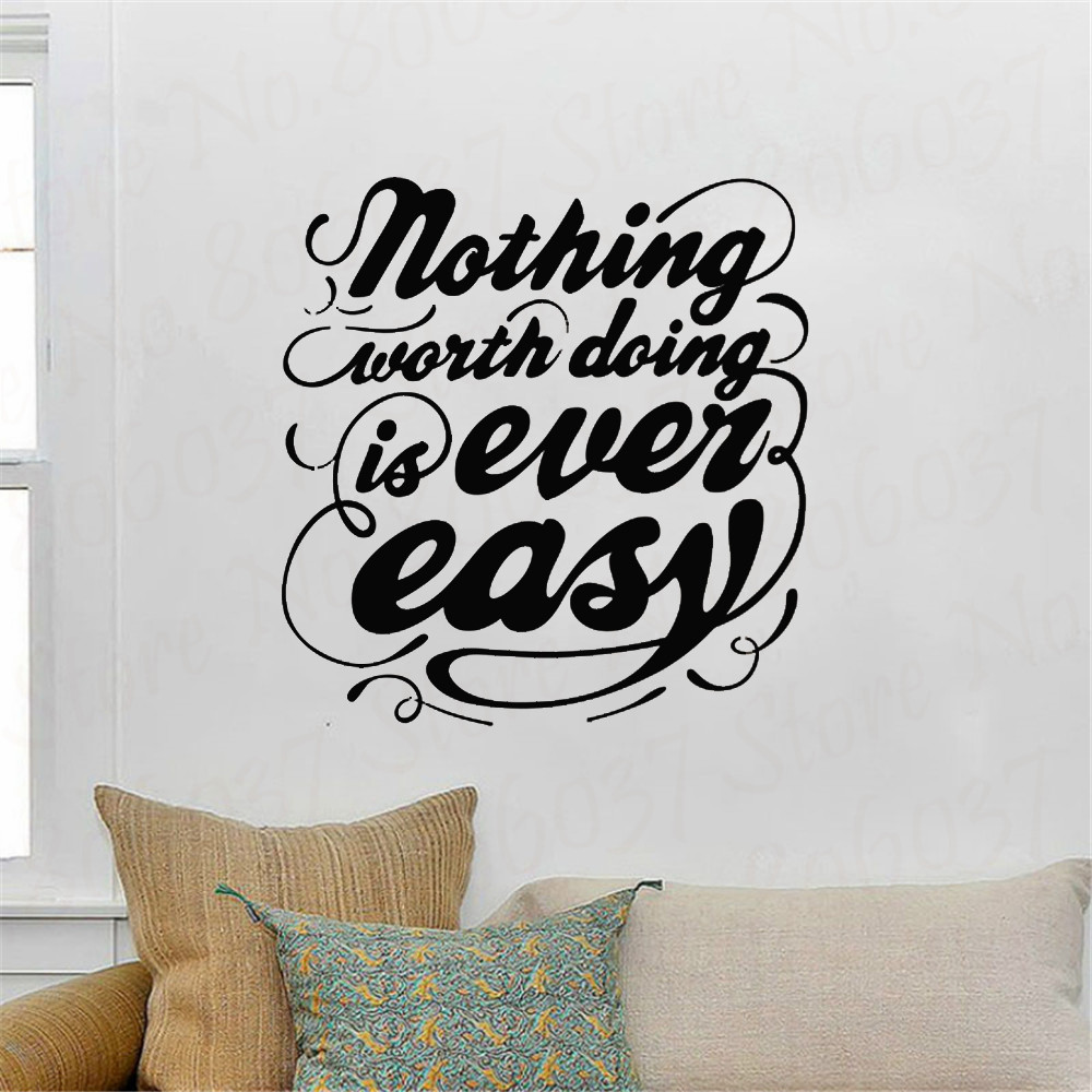 Motivational Quotes Wall Decals Nothing Worth Doing is Ever Easy Decorative Stickers Vinyl Art Home Decor WL1241 image