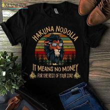 The Lion King Scar Hakuman Nodolla It Means No Money T Shirt Black Men S-6XL