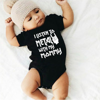 I Listen to Metal with My Mommy Funny Letters Print Newborn Baby Bodysuit Short Sleeve Body Baby Boy Girl Onesie Romper Clothes