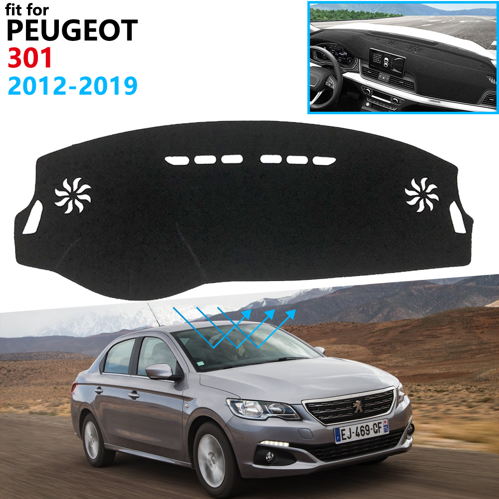 Dashboard Cover Protective Pad For Peugeot 301 2012~2019 Car Accessories Dash Board Sunshade Carpet Anti-UV 2015 2016 20117 2018
