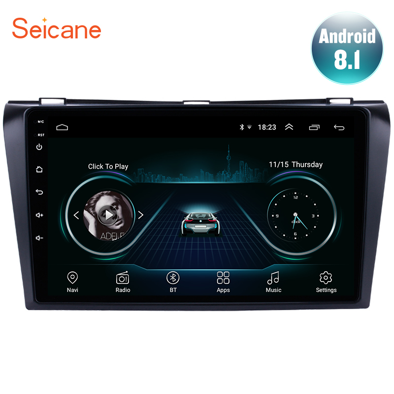 Seicane HD 1024*600 Android 8.1 GPS Car Multimedia Player Para 2004 2005 2006 2007 2008 2009 Mazda 3 2Din GPS Wifi 3G SWC FM