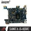 Материнская плата X406UA i5-8250U для ASUS X406UA X406UAR материнская плата для ноутбука X406UA (обмен)!