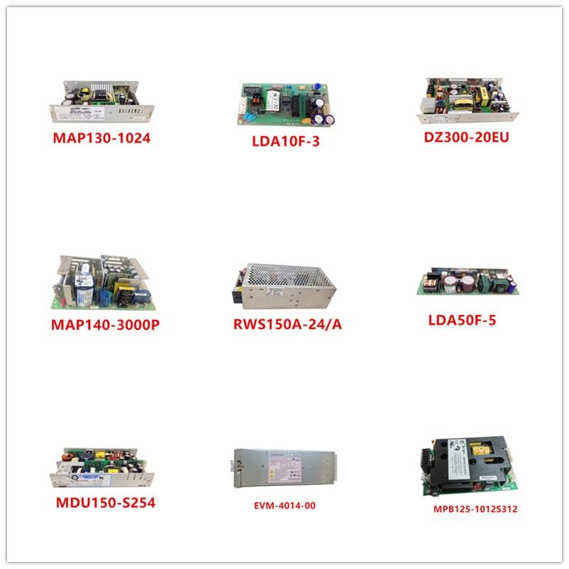 MAP130-1024| LDA10F-3| DZ300-20EU| MAP140-3000P| RWS150A-24/A| LDA50F-5| MDU150-S254| EVM-4014-00| MPB125-1012S312 Used