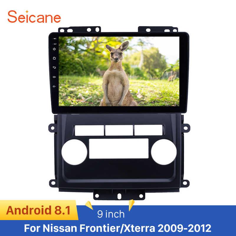 Seicane 9 pulgadas GPS navegación Android 8,1 Radio de coche reproductor estéreo para Nissan Frontier/Xterra 2009-2012 soporte DVR cámara trasera