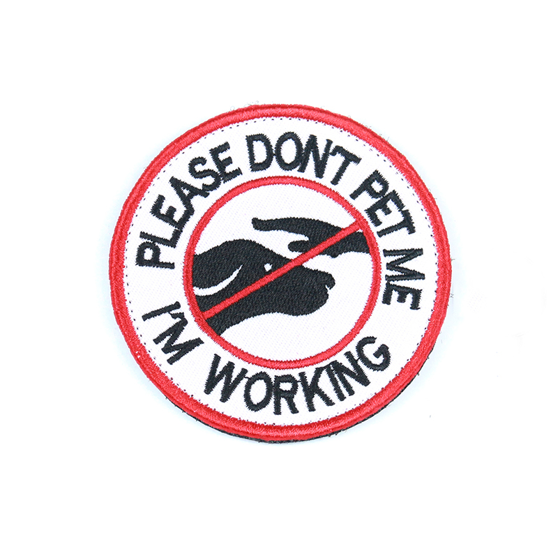 Do Not Pet Service Working Dog Slogan HOOK & LOOP Badges Patches Embroidery Applique Tactical Military DIY Apparel Accessories