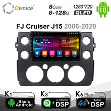 6G+128G Ownice Android 10.0 Octa Core Fit for Toyota FJ Cruiser J15 2006-2020 Car Player Navi GPS Radio SPDIF 4G LTE 1280*720