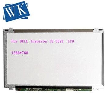 Envío Gratis pantalla LCD LED delgada HD sin contacto de 15,6 pulgadas para DELL Inspiron 15 3521 pantalla delgada para ordenador portátil envío gratis