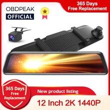 OBDPEAK H5 2K Автомобильный видеорегистратор 12 дюймов Сенсорное зеркало заднего вида с двойным объективом видеорегистратор Автомобильная камер...