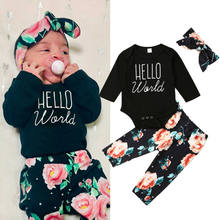 2019 Newest Hot Newborn Infant Baby Girl Hello World Long Sleeve Romper Tops Jumpsuit Floral Pants Headband Outfit 3PCS Set(China)