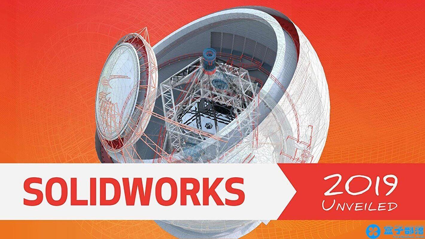 SolidWorks 2019 SP2 官方简体中文正式版离线包及注册机