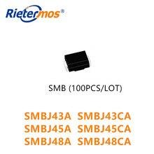 100 قطعة SMBJ43 SMBJ43A SMBJ43CA SMBJ45 SMBJ45A SMBJ45CA SMBJ48 SMBJ48A SMBJ48CA SMB جودة عالية