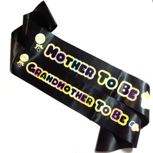 2020 new design Baby shower sash multi color printing Mother to be & Grandmother to be black ribbon party favors