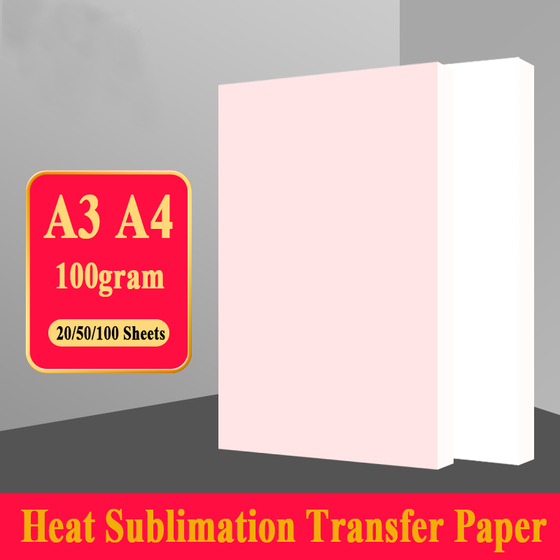 100 Sheets A3 A4 Sublimation Heat Transfer Paper For Polyester Cotton T-Shirt Cushion Fabrics Cloth Phone Case Printing Design