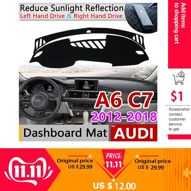 For Audi A6 C7 2012~2018 4G Anti-Slip Mat Dashboard Cover Pad Sunshade Dashmat Carpet Car Accessories S-line 2013 2014 2015 2016
