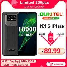 Oukitel k15 plus 6.52 smartphone smartphone 10000mah smartphone 3gb + 32gb quad core android 10.0 face id desbloquear 13mp triplo câmeras telefone móvel nfc