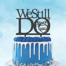 Personalizado aniversário de casamento toppers anos feitos sob encomenda nós ainda fazemos desde 2001 bolo topper para 20th aniversário festa decoração