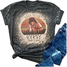 Summer S-4XL Women Summer T Shirt Back To The Gypsy That I Was Stevie Nicks Graphic Music Tees Shirt Rock Band Tops Blouse