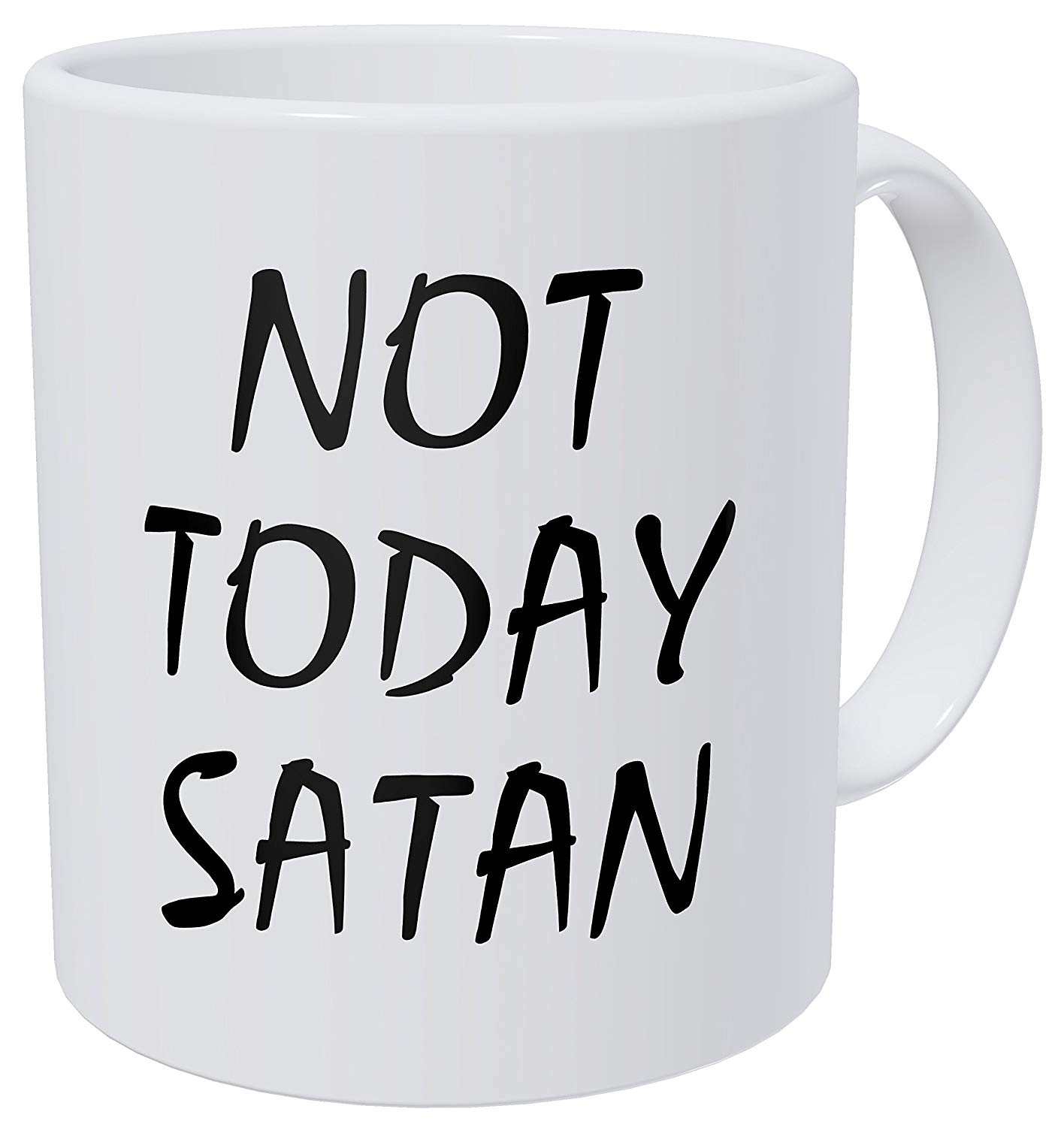 Not Today Satan 11 Ounces Funny Coffee Mug image