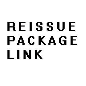 Reissue package link