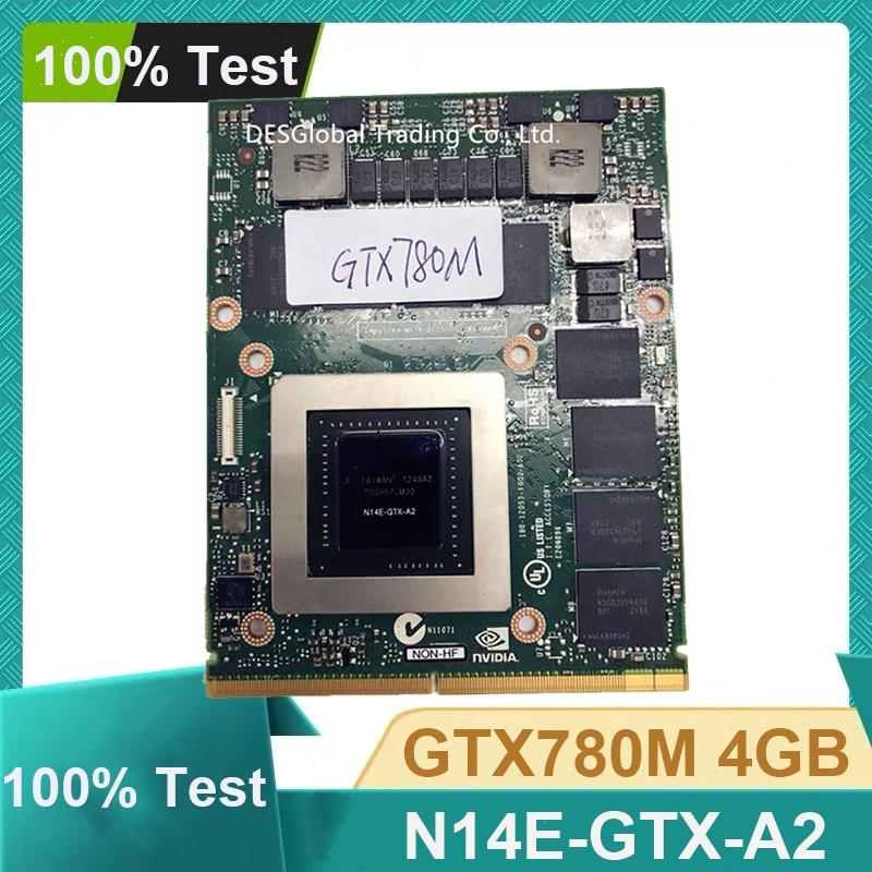 Original GTX780M GTX 780M 4GB N14E-GTX-A2 Video Graphic Card With X-Bracket For Dell M18X R2 R3 R4 M17X R4 R5 Working Perfectly