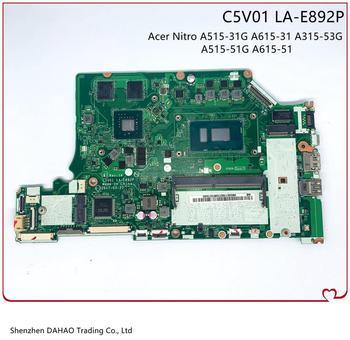 Pour ACER A515-51G A615-51G A615-51 ordinateur portable carte mère C5V01 LA-E892P i3 6100U GT940M 2GB carte graphique 4G RAM DDR4 100% test