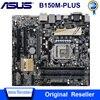 Материнская плата LGA 1151 B150M-PLUS, Материнская плата Asus B150M-PLUS LGA 1151 DDR4 I3 I5 I7 CPU 64G Micro ATX, USB3.0, оригинальная б/у материнская плата 1