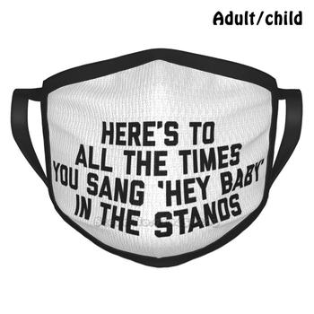 Here's To... Hey Baby Custom Design Face Mask For Adult Kids Anti Dust Hey Baby Pep Band Pep Section Pep Basketball Football image